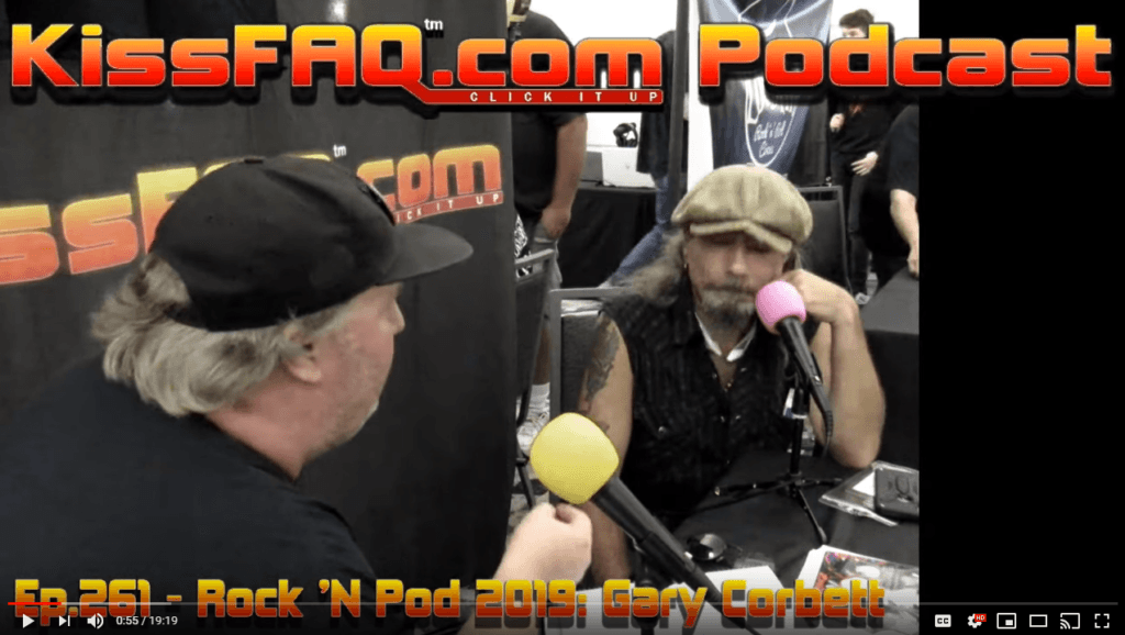 KissFAQ Podcast Ep.261 - Rock 'N Pod 2019: Gary Corbett
